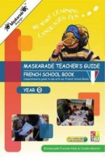 Maskarade Teacher's Guide - Year 3/ Le Petit Quinquin