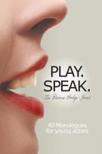 Play. Speak.