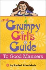 Grumpy Girl's Guide to Good Manners