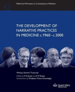 Development of Narrative Practices in Medicine C.1960-C.2000