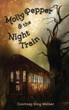 Molly Pepper & the Night Train