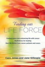 Finding Our Life Force
