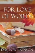 For Love of Words