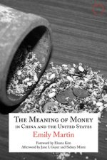Meaning of Money in China and the United States