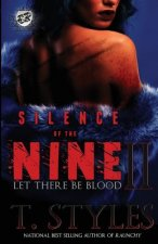 Silence of the Nine II