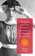 Women and the Women's Movement in Britain Since 1914