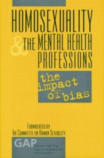 Homosexuality and the Mental Health Professions