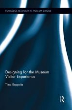Designing for the Museum Visitor Experience
