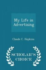 My Life in Advertising - Scholar's Choice Edition