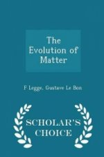 Evolution of Matter - Scholar's Choice Edition