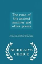 Rime of the Ancient Mariner and Other Poems - Scholar's Choice Edition