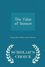 Value of Science - Scholar's Choice Edition