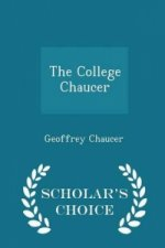 College Chaucer - Scholar's Choice Edition