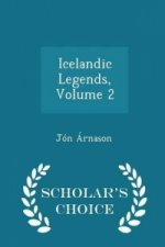 Icelandic Legends, Volume 2 - Scholar's Choice Edition