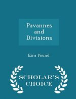 Pavannes and Divisions - Scholar's Choice Edition
