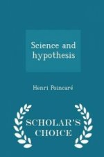 Science and Hypothesis - Scholar's Choice Edition