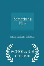 Something New - Scholar's Choice Edition