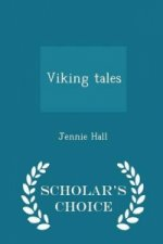 Viking Tales - Scholar's Choice Edition