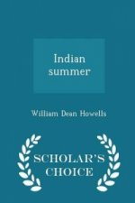 Indian Summer - Scholar's Choice Edition