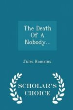 Death of a Nobody... - Scholar's Choice Edition