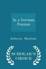 In a German Pension - Scholar's Choice Edition