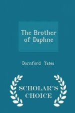 Brother of Daphne - Scholar's Choice Edition