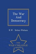 War and Democracy - War College Series