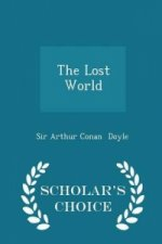 Lost World - Scholar's Choice Edition