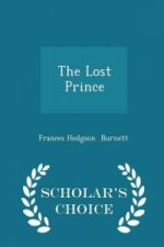 Lost Prince - Scholar's Choice Edition