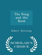 Ring and the Book - Scholar's Choice Edition
