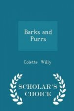 Barks and Purrs - Scholar's Choice Edition