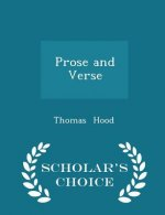 Prose and Verse - Scholar's Choice Edition