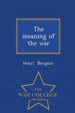 Meaning of the War - War College Series