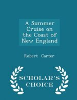 Summer Cruise on the Coast of New England - Scholar's Choice Edition