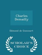 Charles Demailly - Scholar's Choice Edition