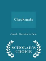 Checkmate - Scholar's Choice Edition