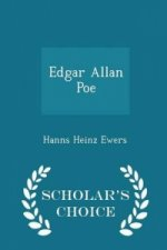 Edgar Allan Poe - Scholar's Choice Edition