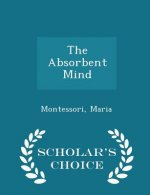 Absorbent Mind - Scholar's Choice Edition