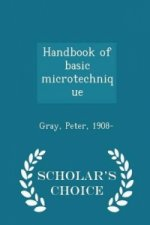 Handbook of Basic Microtechnique - Scholar's Choice Edition