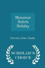 Monsieur Hulots Holiday - Scholar's Choice Edition