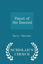 Planet of the Damned - Scholar's Choice Edition