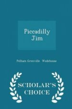 Piccadilly Jim - Scholar's Choice Edition