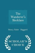 Wanderer's Necklace - Scholar's Choice Edition