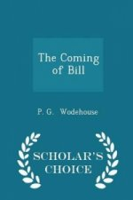 Coming of Bill - Scholar's Choice Edition