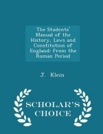 Students' Manual of the History, Laws and Constitution of England