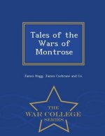 Tales of the Wars of Montrose - War College Series