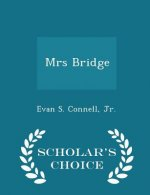 Mrs Bridge - Scholar's Choice Edition