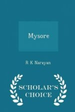 Mysore - Scholar's Choice Edition