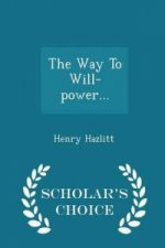 Way to Will-Power... - Scholar's Choice Edition