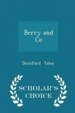 Berry and Co - Scholar's Choice Edition